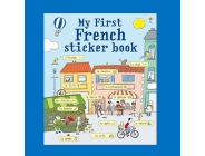 MY FIRST FRENCH STICKER BOOK USBORNE