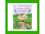 EVERYDAY WORDS FRENCH USBORNE